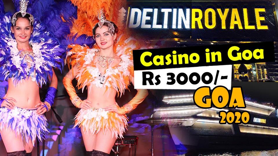 Deltin Royale Casino Entry Fees